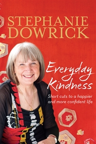 Everyday Kindness: new book from Stephanie Dowrick