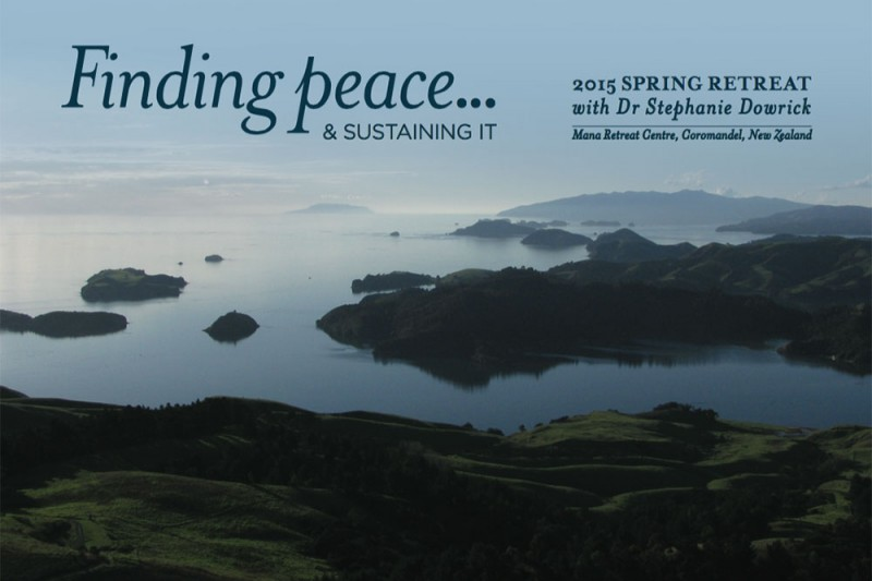 Finding Peace…A spiritual retreat 1-4 or 1-7 October 2015